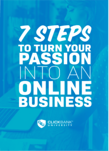 7 Steps To Turn Your Passion Into An Online Business