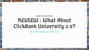 What About ClickBank University 2.0