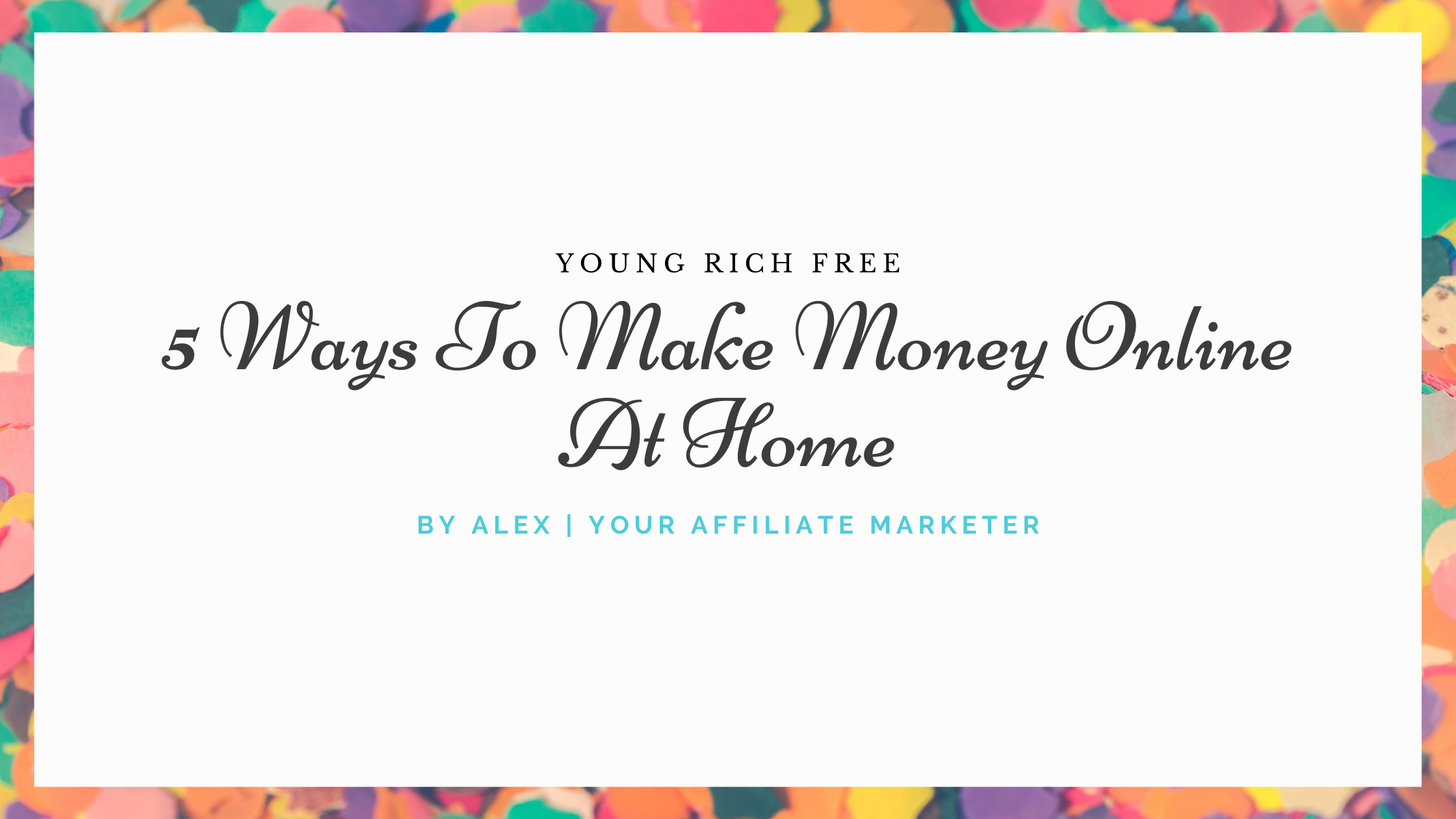 5 Ways To Make Money Online At Home
