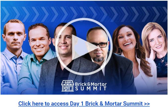 Brick & Mortar Funnels Summit Day 1