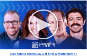 Brick & Mortar Funnels Summit Day 3