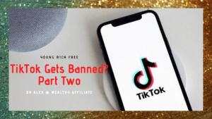 TikTok Gets Banned