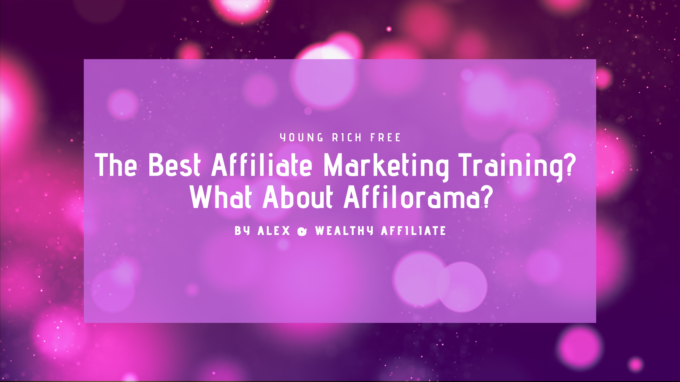 what about affilorama